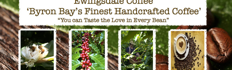 Ewingsdale Coffee | Organically grown… Byron Bay